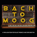 Bach to Moog (A Realisation for Electronics and Orchestra)/Craig Leon