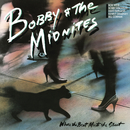 Where the Beat Meets the Street/Bobby & The Midnites