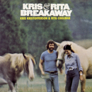 Breakaway/Kris Kristofferson & Rita Coolidge