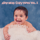 Cozy Tapes: Vol. 1 Friends -/A$AP Mob