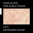 1971 Reverber/ation/Pink Floyd