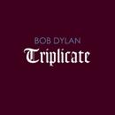 Triplicate/Bob Dylan
