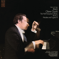 Bach: The Well-Tempered Clavier, Book II, Preludes & Fugues Nos. 1-8, BWV 870-877 - Gould Remastered/Glenn Gould