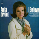 I Believe/Anita Bryant