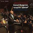 Newport Uproar! (Live)/Lionel Hampton & His All-Star Alumni Big Band