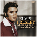 Where No One Stands Alone/ELVIS PRESLEY