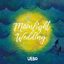 Moonlight Wedding/UEBO