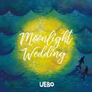 Moonlight Wedding/UEBO