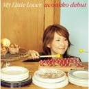 acoakko debut/My Little Lover