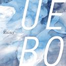 Rainy/UEBO