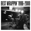 Best Wrappin' 1996-2008/EGO-WRAPPIN'