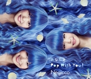 あなたとPop With You!/Negicco