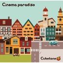 Cinema paradiso/Cubetone