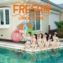 FRESH!!!/lyrical school