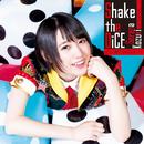 Shake the DiCE/上月せれな