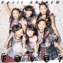 Fever/Devil ANTHEM.