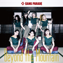 Beyond the Mountain(Type-B)/GANG PARADE