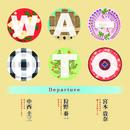 Departure/WA-OTO ~中西圭三/狩野泰一/宮本貴奈
