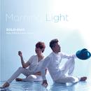 Morning Light/SOLO-DUO ギラ・ジルカ&矢幅歩