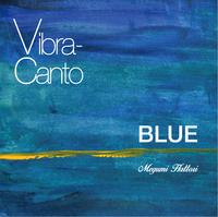 Vibra-canto BLUE