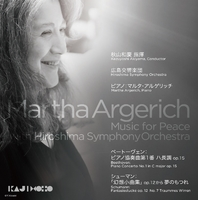 Martha Argerich Music for Peace with Hiroshima Symphony Orchestra/マルタ・アルゲリッチ 秋山和慶 広島交響楽団