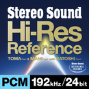 Stereo Sound Hi-Res Reference PCM 192kHz/24bit(特典 44.1kHz/16bit音源付)/TOMA & MAMI with SATOSHI