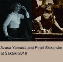 山田あずさ×パール・アレキサンダー at 四谷 茶会記 2016 [96kHz]/Azusa Yamada and Pearl Alexander