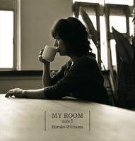 MY ROOM side1/Hiroko Williams