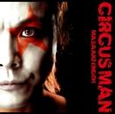 CIRCUS MAN/遠藤 正明