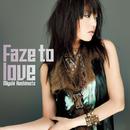 Faze to love/橋本みゆき