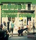modern strange cowboy/GRANRODEO