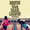 BRUSH the SCAR LEMON/GRANRODEO