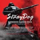 ケルベロス ~地獄の番犬 STRAY DOG~ オリジナルサウンドトラック/音楽:川井 憲次