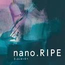 星の夜の脈の音の/nano.RIPE