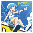 イカ娘ファーストアルバム「INVADER」/イカ娘(CV.金元寿子)