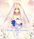 From new world/LR harmony(佐咲紗花、橋本みゆき、飛蘭、美郷あき、yozuca*、rino)