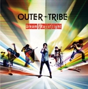 Dream / Ray of light/OUTER-TRIBE