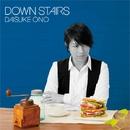 DOWN STAIRS/小野大輔