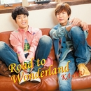 Road to Wonderland/KAmiYU