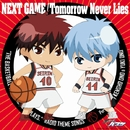NEXT GAME/Tomorrow Never Lies/小野賢章、小野友樹