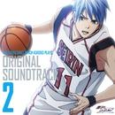 TVアニメ「黒子のバスケ」オリジナルサウンドトラック Vol.2/池頼広