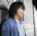 Recollection/浪川大輔