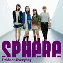 Pride on Everyday/スフィア