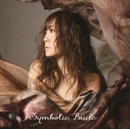 SYMBOLIC BRIDE/奥井雅美