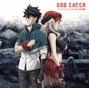 TVアニメ『GOD EATER』挿入歌集/GHOST ORACLE DRIVE