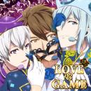 LOVE&GAME/四葉環(CV.KENN)、逢坂壮五(CV.阿部敦)、十龍之介(CV.佐藤拓也)