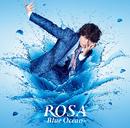 ROSA ~Blue Ocean~/小野大輔