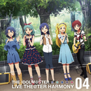 THE IDOLM@STER LIVE THE@TER HARMONY 04/エターナルハーモニー