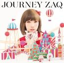 JOURNEY/ZAQ