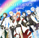 WiSH VOYAGE / Dancing∞BEAT!!/IDOLiSH7